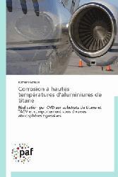 Dernières parutions sur Métallurgie - Fonderie, Corrosion à hautes températures d'aluminiures de titane