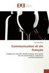 Dernières parutions sur L'exploitation viticole - Commercialisation, Communication et vin français