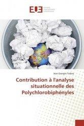 Dernières parutions sur Chimie industrielle, Contribution à l'analyse situationnelle des Polychlorobiphényles