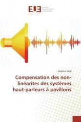 Dernières parutions sur Audio, Compensation des non-linéarites des systEmes haut-parleurs à pavillons
