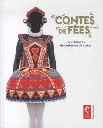 Dernières parutions sur Costume, Contes de fées. Des histoires de costumes de scène