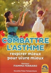 Dernières parutions dans Nouvelles pistes thérapeutiques, Combattre l'Asthme