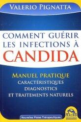 Dernières parutions dans Nouvelles pistes thérapeutiques, Comment guérir les infections à Candida