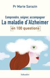 Souvent acheté avec Démarche clinique et diagnostic en kinésithérapie, le Comprendre, soigner, accompagner la maladie d'Alzheimer en 100 questions