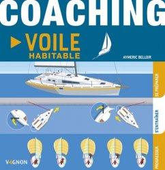 Dernières parutions sur Bateaux - Voiliers, Coaching, voile habitable