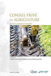 Dernières parutions dans Sciences en partage, Conseil privé en agriculture