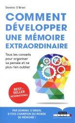 Dernières parutions sur La mémoire, Comment développer une mémoire extraordinaire