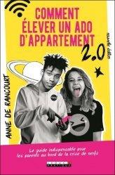 Dernières parutions sur L'adolescence, Comment élever un ados d'appartement 2.0 ?