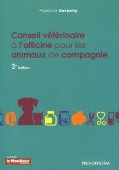 Dernières parutions sur Conseil à l'officine, Conseil vétérinaire à l'officine pour les animaux de compagnie