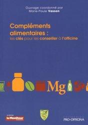Dernières parutions sur Conseil à l'officine, Compléments alimentaires : les clés pour les conseiller à l'officine