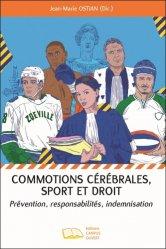 Dernières parutions sur Droit médical et hospitalier, Commotions cérébrales, sport et droit