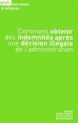 Dernières parutions dans Les notes pratiques, Comment obtenir des indemnités après une décision illégale de l'administration