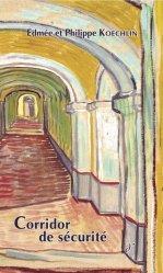 Dernières parutions sur Consultation et thérapies psychiatriques, Corridor de sécurité