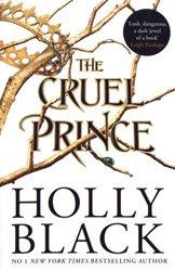 Dernières parutions dans The Folk of the Air, The Folk of the Air: Book 1 - The Cruel Prince