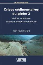 Dernières parutions sur Rivières - Lacs - Fleuves, Crises sédimentaires du globe 2