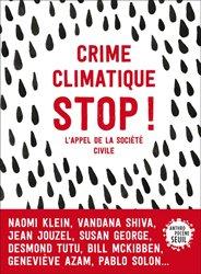 Dernières parutions dans Anthropocène, Crime climatique stop !