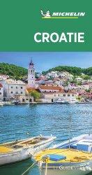 Dernières parutions dans Le Guide Vert, Croatie. Edition 2020