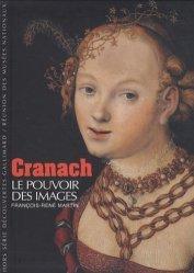 Dernières parutions dans Hors série Découvertes Gallimard, Cranach. Le pouvoir des images