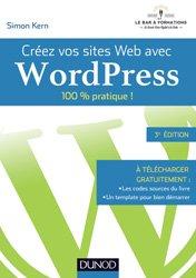 Dernières parutions dans 100 % pratique, Créez vos sites Web avec WordPress