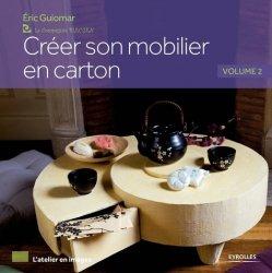 Dernières parutions dans L'atelier en images, Créer son mobilier en carton. Volume 2