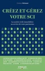 Dernières parutions sur Société civile immobilière, Créez et gérez votre SCI. La société civile immobilière au service de votre patrimoine