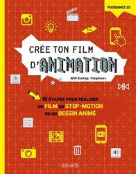 Dernières parutions sur Cinéma, Crée ton film d'animation