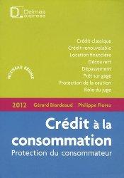 Dernières parutions dans Delmas express, Crédit à la consommation. Protection du consommateur, Edition 2012