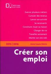 Dernières parutions dans Delmas express, Créer son emploi. 2e édition 2015-2016