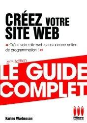 Dernières parutions dans Le guide complet, Créez votre site web