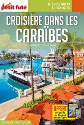 Dernières parutions sur Guides Caraibes et Antilles, Croisière dans les Caraïbes. Edition 2020