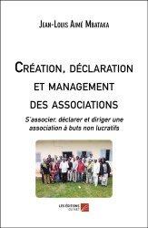 Dernières parutions sur Associations, Création, déclaration et management des associations