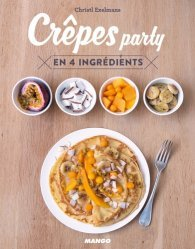 Dernières parutions sur Crêpes et gaufres, Crêpes party en 4 ingrédients