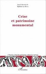 Dernières parutions dans Droit du patrimoine culturel et naturel, Crise et patrimoine monumental