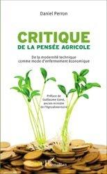 Souvent acheté avec Méthodes de création de variétés en amélioration des plantes, le Critique de la pensée agricole