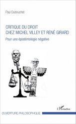 Dernières parutions dans Ouverture philosophique, Critique du droit chez Michel Villey et René Girard. Pour une épistémologie négative