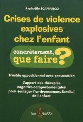 Dernières parutions sur Psychologie cognitive, Crises de violence explosives chez l'enfant https://fr.calameo.com/read/005370624e5ffd8627086