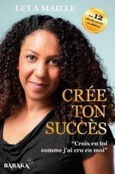 Dernières parutions sur Carrière, réussite, Crée ton succès