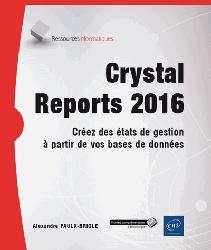 Dernières parutions sur Conception - Modélisation, Crystal Reports 2016