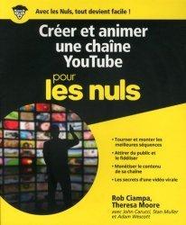 Dernières parutions sur Réseaux sociaux, Créer et animer une chaîne YouTube Pour les Nuls