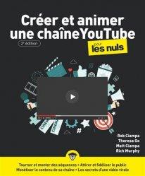 Dernières parutions dans Pour les nuls, Créer et animer une chaîne YouTube pour les Nuls