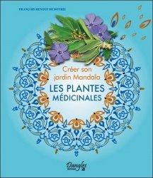 Souvent acheté avec Les plantes du jardin médiéval, le Créer son jardin Mandala