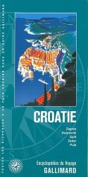Dernières parutions sur Guides Croatie, Croatie. Zagreb, Dubrovnik, Split, Zadar, Pula