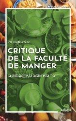Dernières parutions sur Essais et témoignages, Critique de la faculté de manger