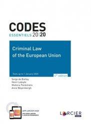 Dernières parutions sur Droit européen : textes, Criminal Law of the European Union. Edition 2020