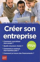 Dernières parutions dans Guides pratiques pour tous, Créer son entreprise