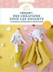 Dernières parutions sur Art textile, Crochet : des créations pour les enfants