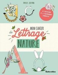 Dernières parutions sur Dessiner, peindre, photographier la nature, Créer un alphabet floral