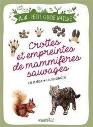 Dernières parutions sur À la campagne - En forêt, Crottes et empreintes de mammifères sauvages
