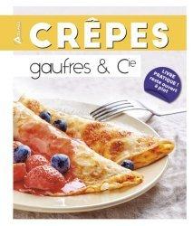 Dernières parutions dans Easy Cooking, Crêpes, gaufres & Cie