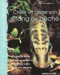 Souvent acheté avec Le grand livre des koï, le Créer et gérer son étang de pêche